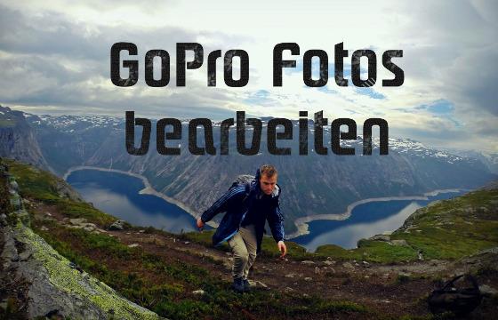 GoPro Fotos Bearbeiten
